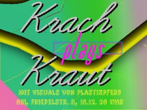 Krach plays Kraut